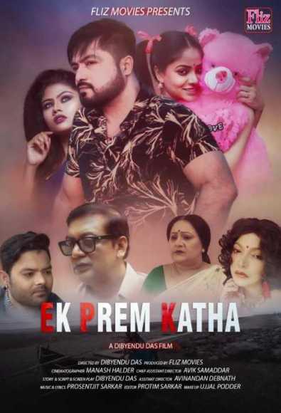 18+ Ek Prem Katha (2020) Flizmovies Bengali Film 720p HDRip 700MB