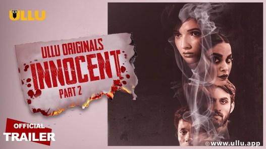 Innocent Part 2 2020 S01 Hindi Ullu Original Web Series Official Trailer 720p HDRip Download