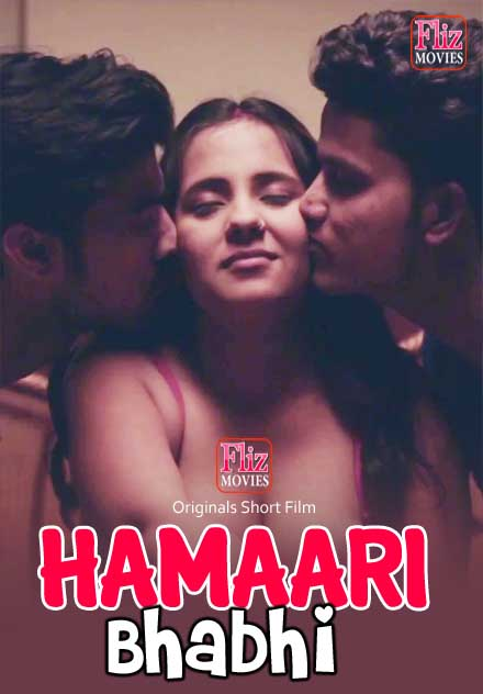 Hamaari Bhabhi 2020 Flizmovies Hindi Short Film 720p HDRip 400MB Downoad
