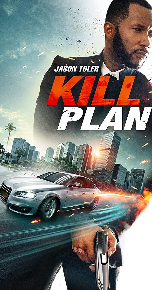 Kill Plan 2021 Dual Audio 480p | 720p HDRip [Hindi – English] x264 AAC 250MB | 800MB Download