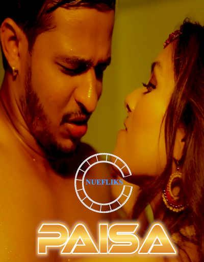 18+ Paisa 2021 S01E03 Nuefliks Original Hindi Web Series 720p UNRATED HDRip 200MB Download