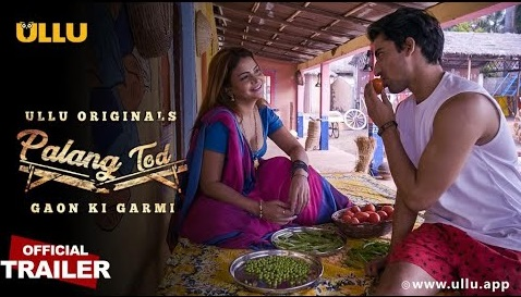 Gaon Ki Garmi (Palang Tod) 2021 S01 Hindi Ullu Originals Web Series Official Trailer 1080p HDRip Download