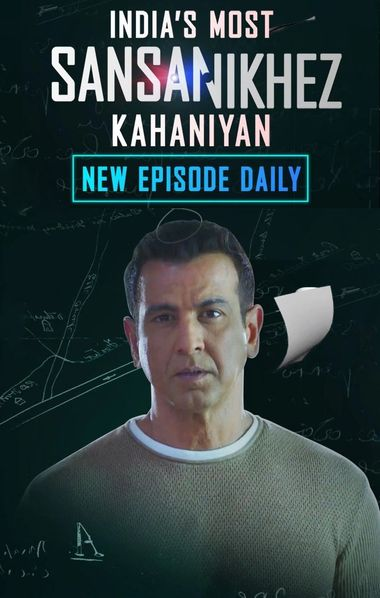 Indias Most Sansanikhez Kahaniyan 2021 S01 Hindi [31 To 38 Eps] Web Series 720p HDRip 2GB Download