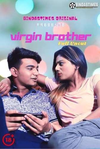 Download Virgin Brother Uncut 2021 Hindi BindasTimes Originals Short Film 720p HDRip 200MB