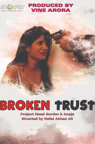 Download Broken Trust 2021 ShotFlix Originals Hindi Short Film 720p HDRip 120MB