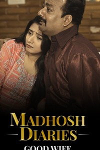 [18+] Madhosh Diaries (Good Wife) 2021 S01EP01 Hindi Ullu Originals Web Series 720p