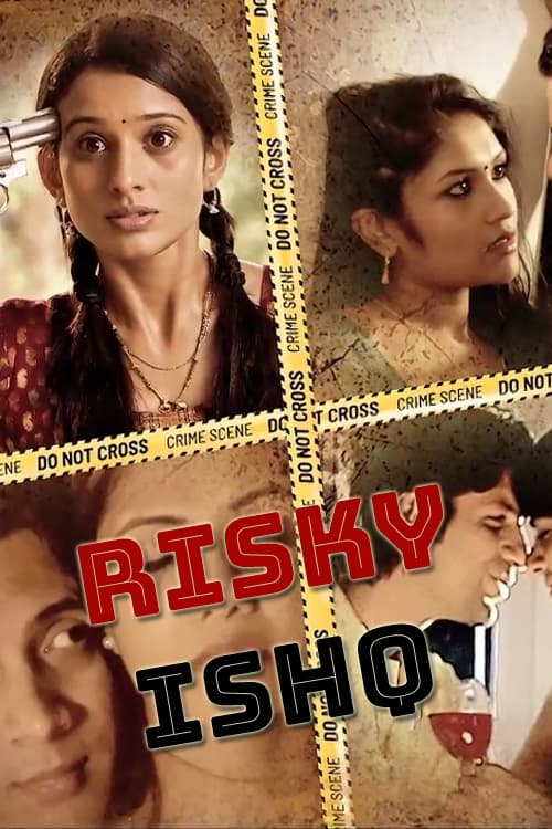Risky Ishq 2021 Hindi S01 Complete DSNP Original Web Series 720p HDRip 970MB Download