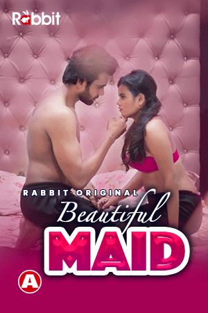 (18+)Beautiful Maid 2021 S01E01 RabbitMovies Hindi Web Series 720p HDRip 180MB Download