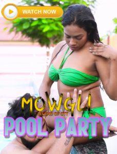 18+Pool Party 2021 Mowgli Hindi Short Film 720p HDRip 90MB Download