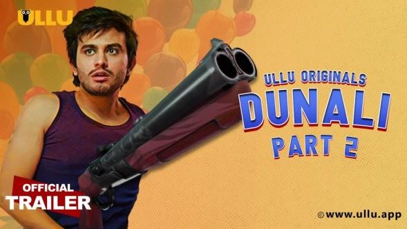 Download Dunali Part 2 2021 S01 Hindi Ullu Originals Web Series Official Trailer 1080p HDRip
