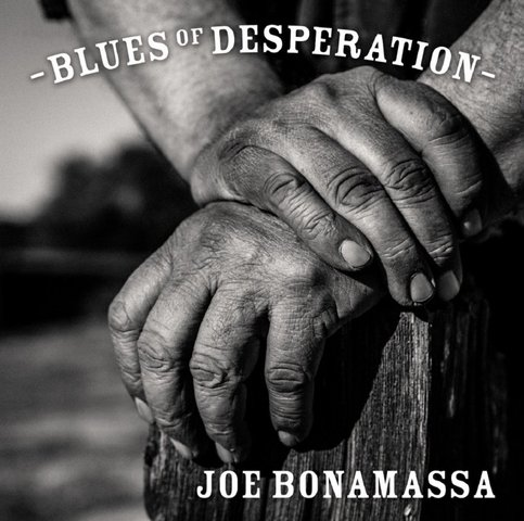 Joe Bonamassa - Blues Of Desperation (2016)