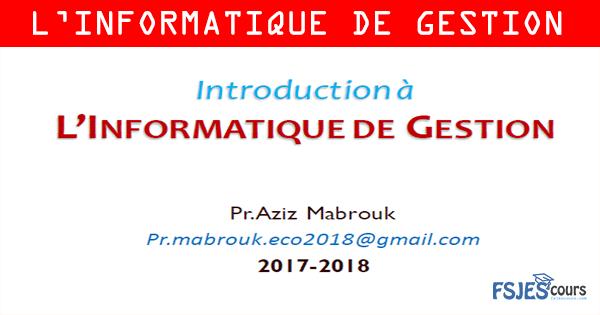INTRODUCTION À L'INFORMATIQUE DE GESTION