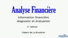 Analyse financière ( Information financière ,diagnostic et évaluation )