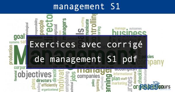 Exercices corrigé de management S