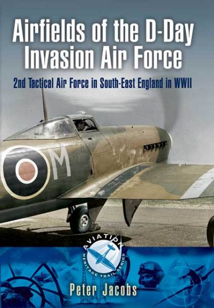 D-Day Airfields – Book Review