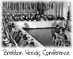 Bretton Woods Conference - 1944 - FTMDaily.com