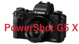 キヤノンから1型センサー搭載 EVF内蔵の高機能な高級コンデジ「PowerShot G5 X」を発表!