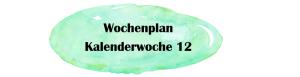 Essensplan – KW 12