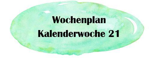 Essensplan – KW 21 – 2019