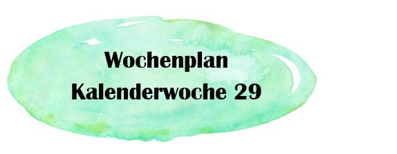 Essensplan – KW 29