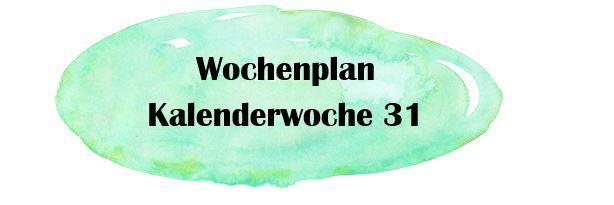 Essensplan – KW 31