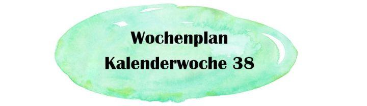 Essensplan – KW 38