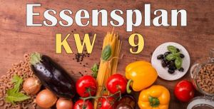 Essensplan – KW 9 – 2020