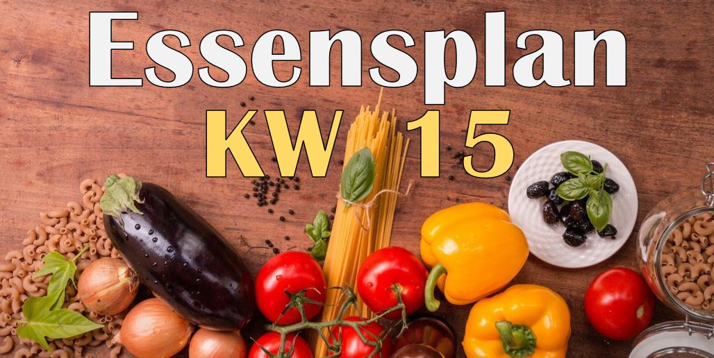 Essensplan – KW 15 – 2020