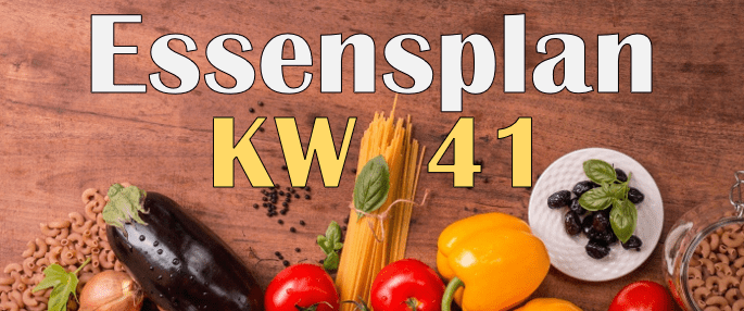 Essensplan – KW 41 – 2020