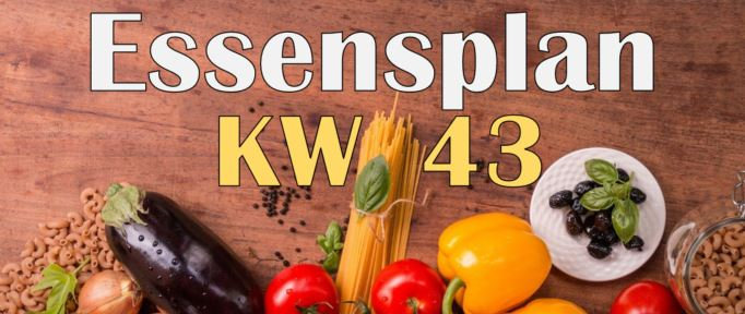 Essensplan – KW 43 – 2020