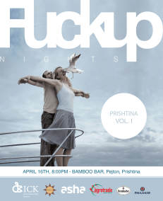 Prishtina FuckUp Nights_VOL1_Poster