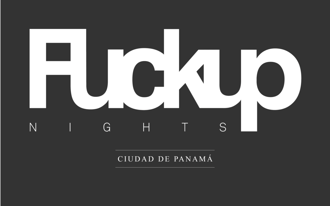 This is Fuckup Nights!