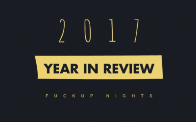 Fuckup Nights 2017 Year In Review