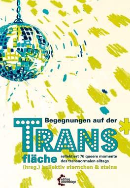Begegnungen auf der Trans*fläche