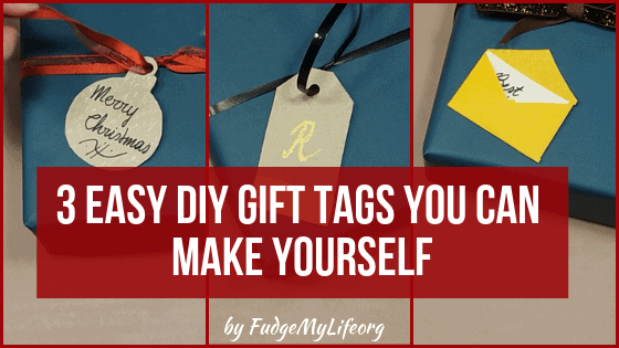 3 Easy Diy Gift Tags You Can Make Yourself Fudgemylife Org