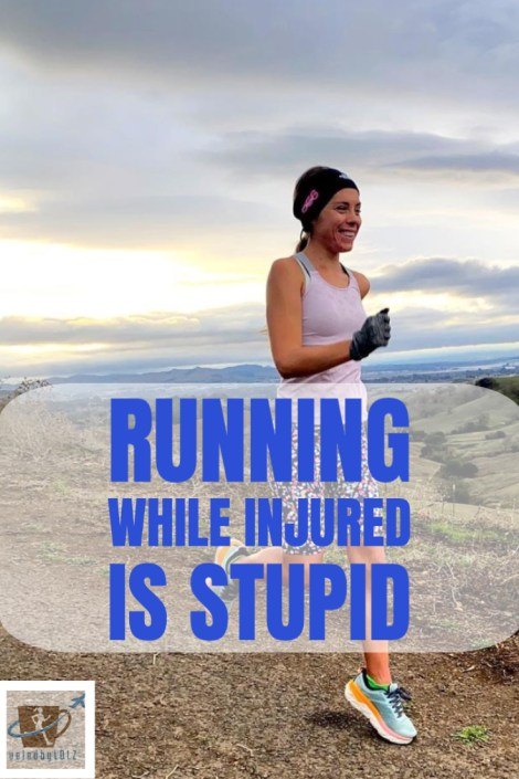 Running When Injured is Stupid