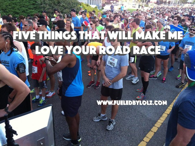Five Things to make me love your road race