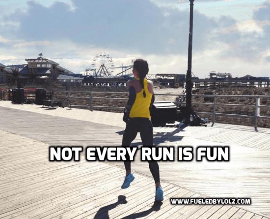 Not Every Run is Fun