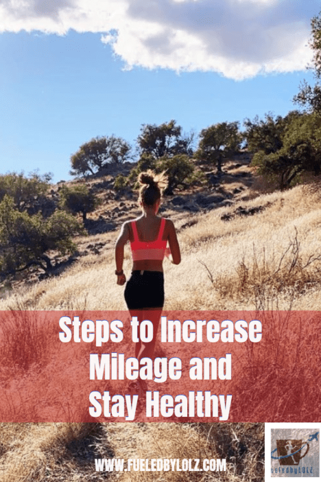 How to increase your mileage and stay healthy