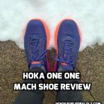 Hoka One One Mach 2 Shoe Review