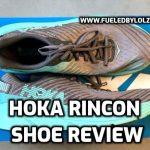 Hoka One One Rincon Shoe Review