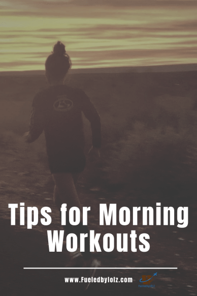 Tips for morning workouts