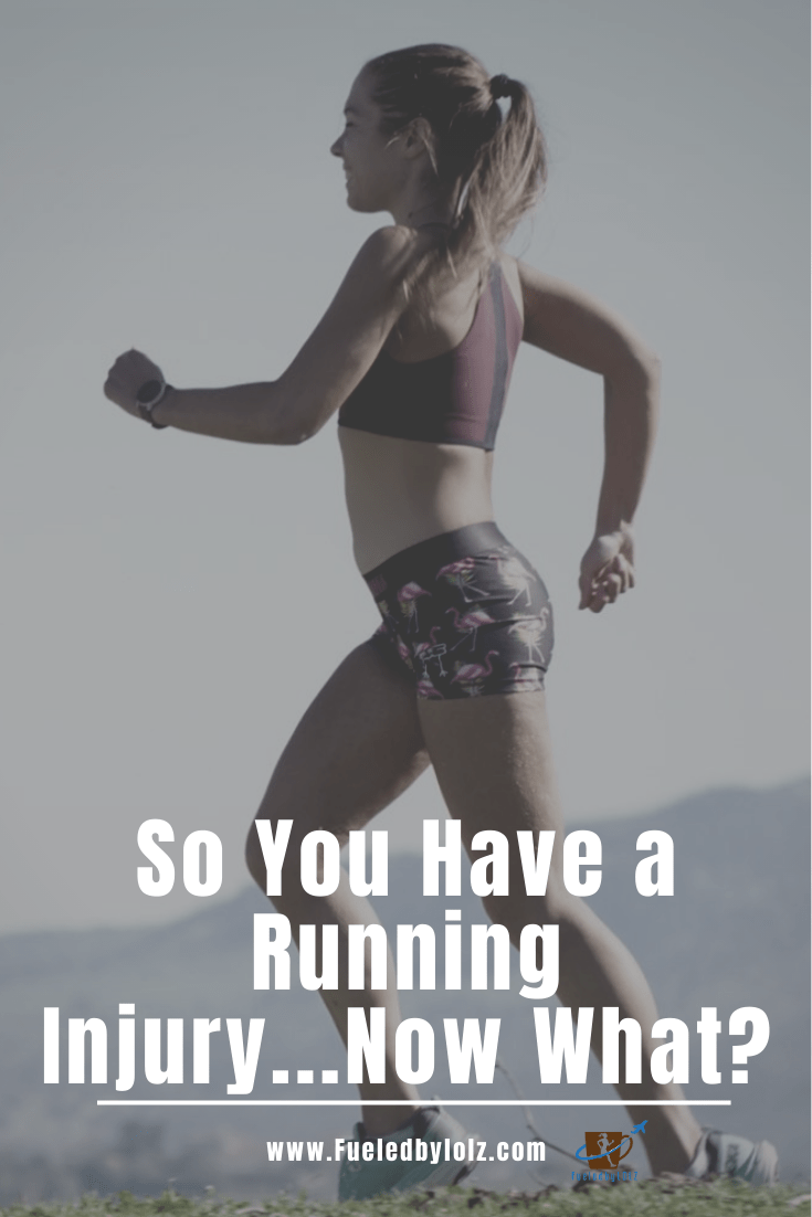 So You Have a Running Injury...Now What? - FueledByLOLZ