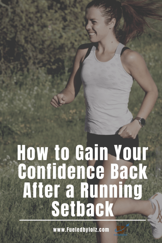 How to Gain Your Confidence Back After a Running Setback