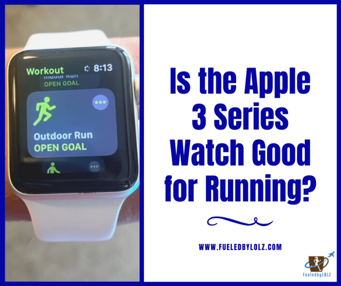 Apple Watch 3 Series Review For Running Fueledbylolz