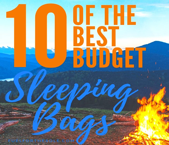 10 of the Best 'Cheap Sleeping Bags' for Camping - Fuel For