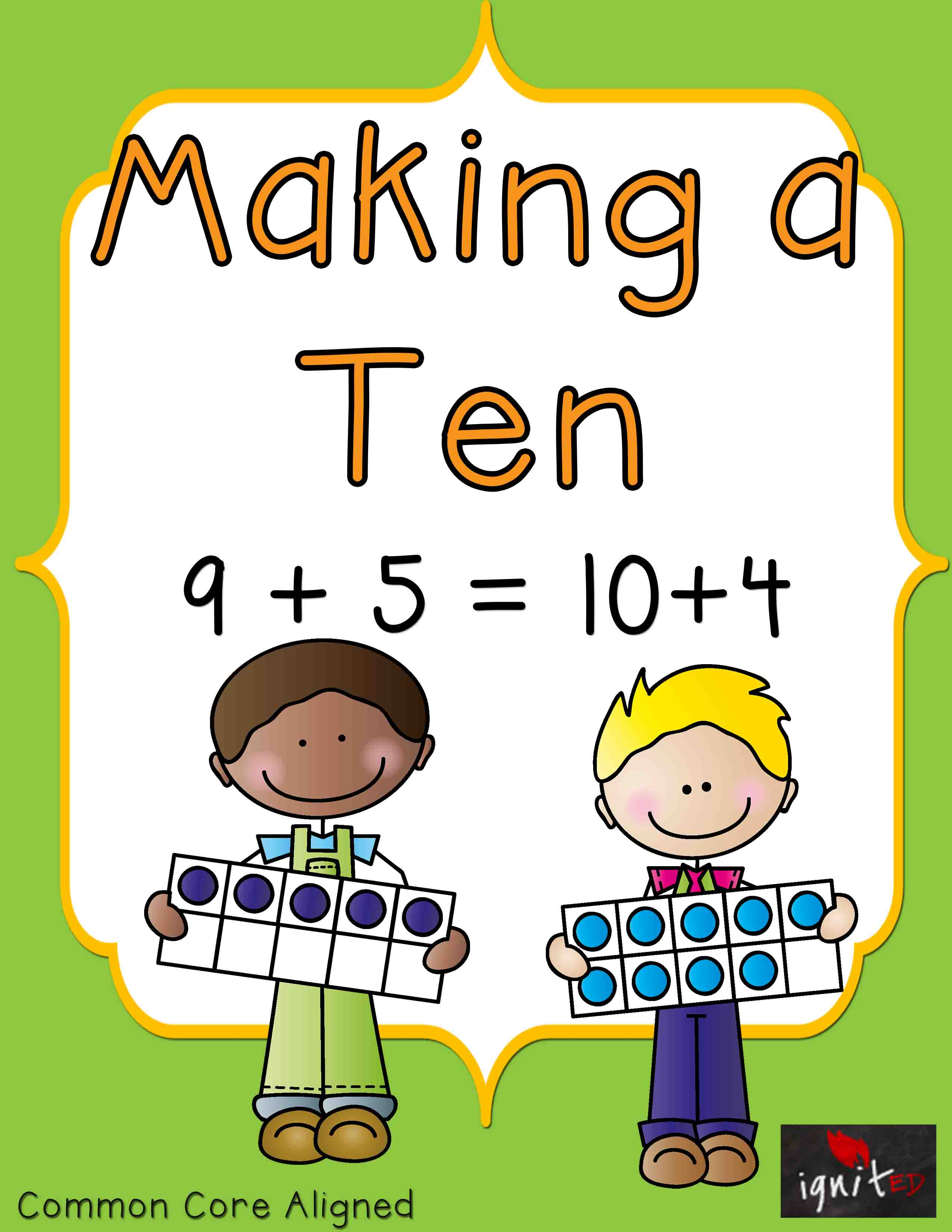 Make A Ten Strategy Ten Frames And Number Bonds