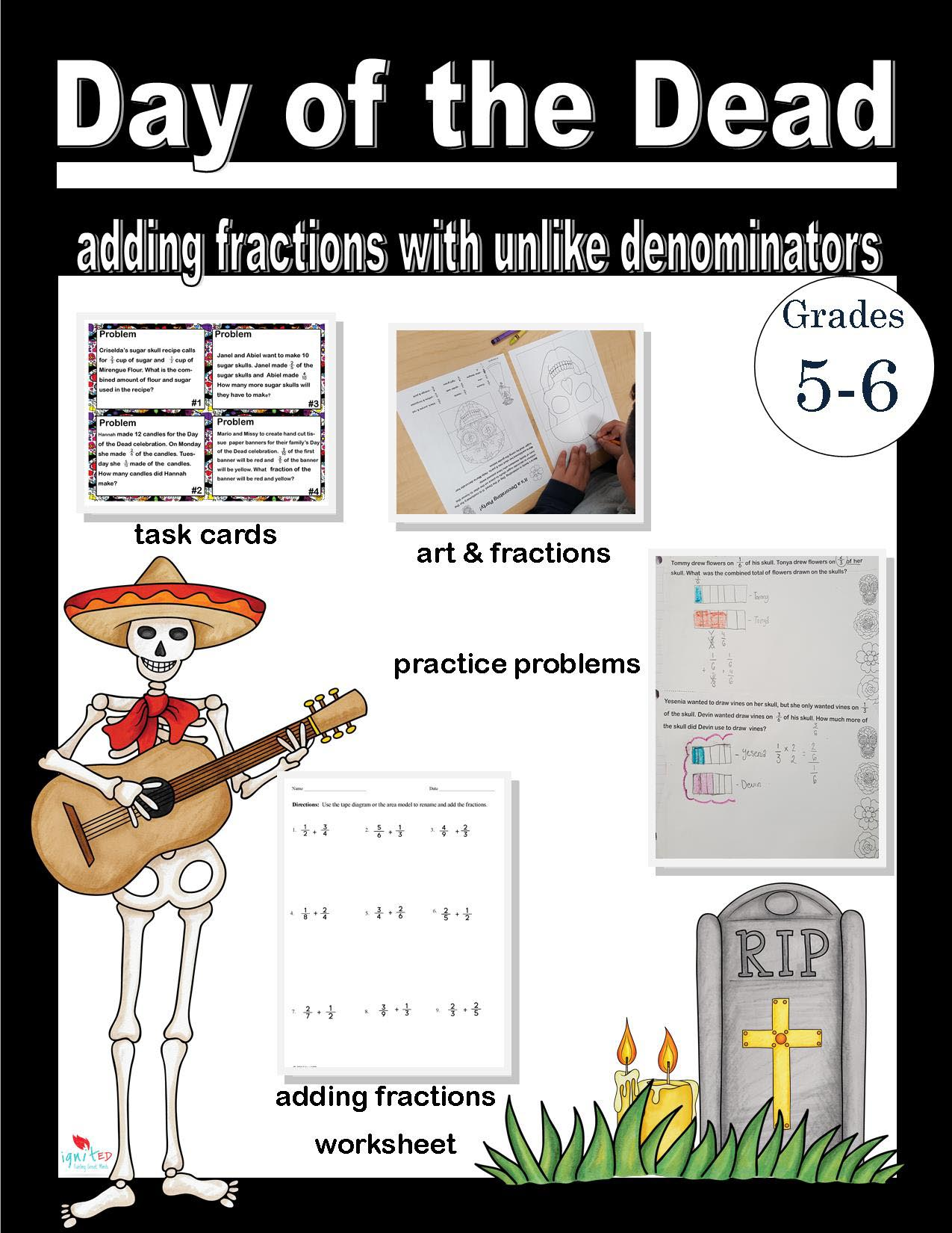 Day Of The Dead Adding Fractions With Unequal Denominators