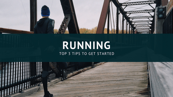 Running - Top 3 Tips to Get Started