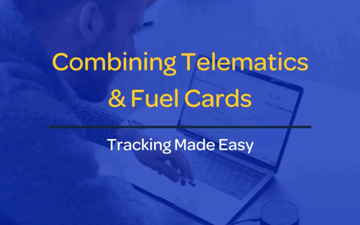 Fuel Cards and Telematics